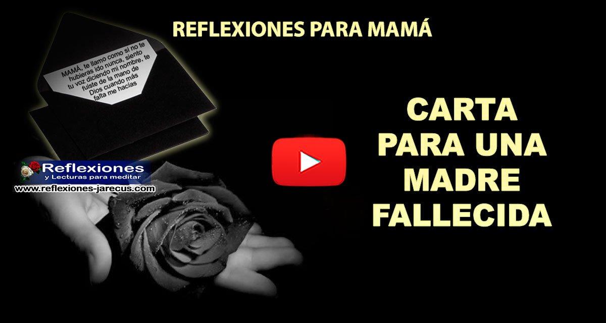 Carta Para Una Madre Fallecida Carta De Amor Para Mamá