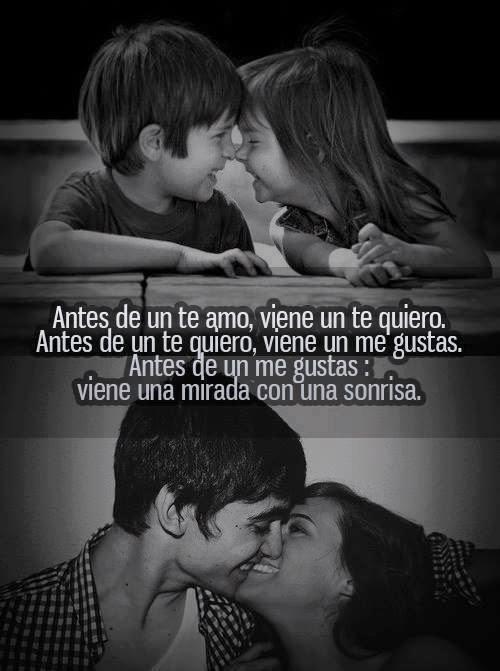 Frases de amor en imágenes, antes,te amo, te quiero, me gustas,mirada, sonrisa.