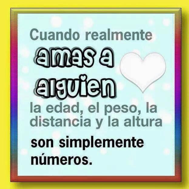 Frases de amor, amas, edad, peso, distancia, números.