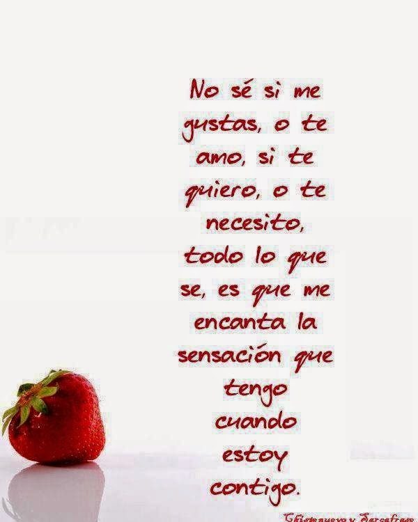 Frases de amor, gustas, te amo, te necesito, encanta, estoy, contigo.