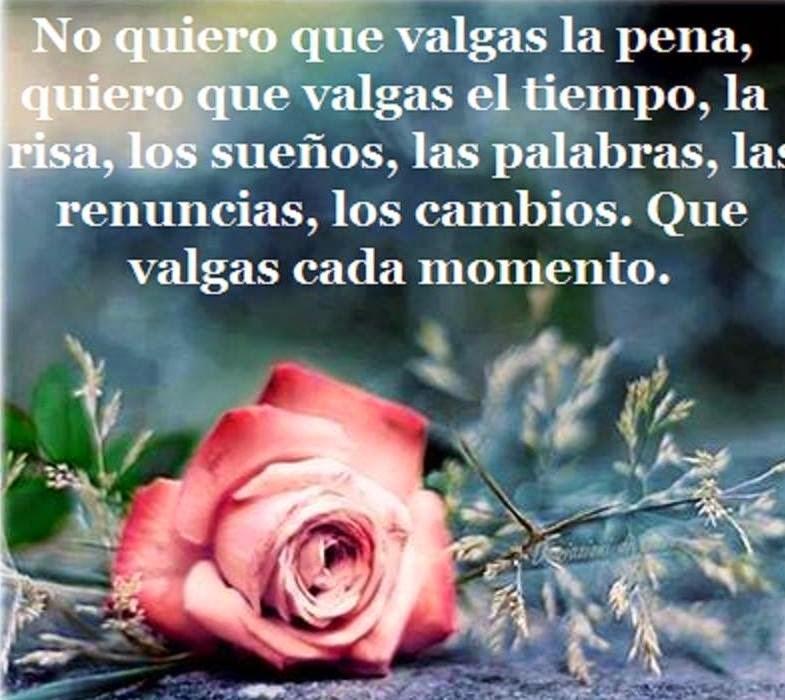 Frases de amor, valgas, pena, tiempo, risa, sueños, palabras, renuncias, cambios, momento.