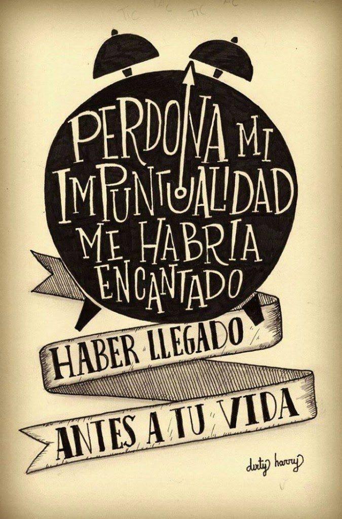 Perdona Mi Impuntualidad Cartas De Amor Y Pasion
