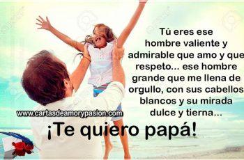 Te quiero y te respeto mucho papá - Carta de amor para papá